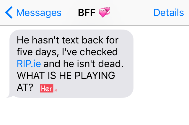 10 texts it's perfectly acceptable to send your best friend | Her ie