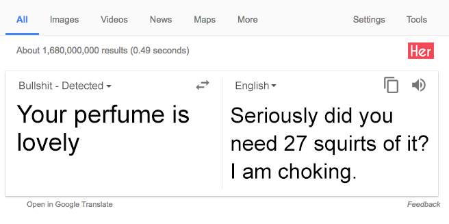 Google now translates bullshit so basically we're all screwed | Her ie