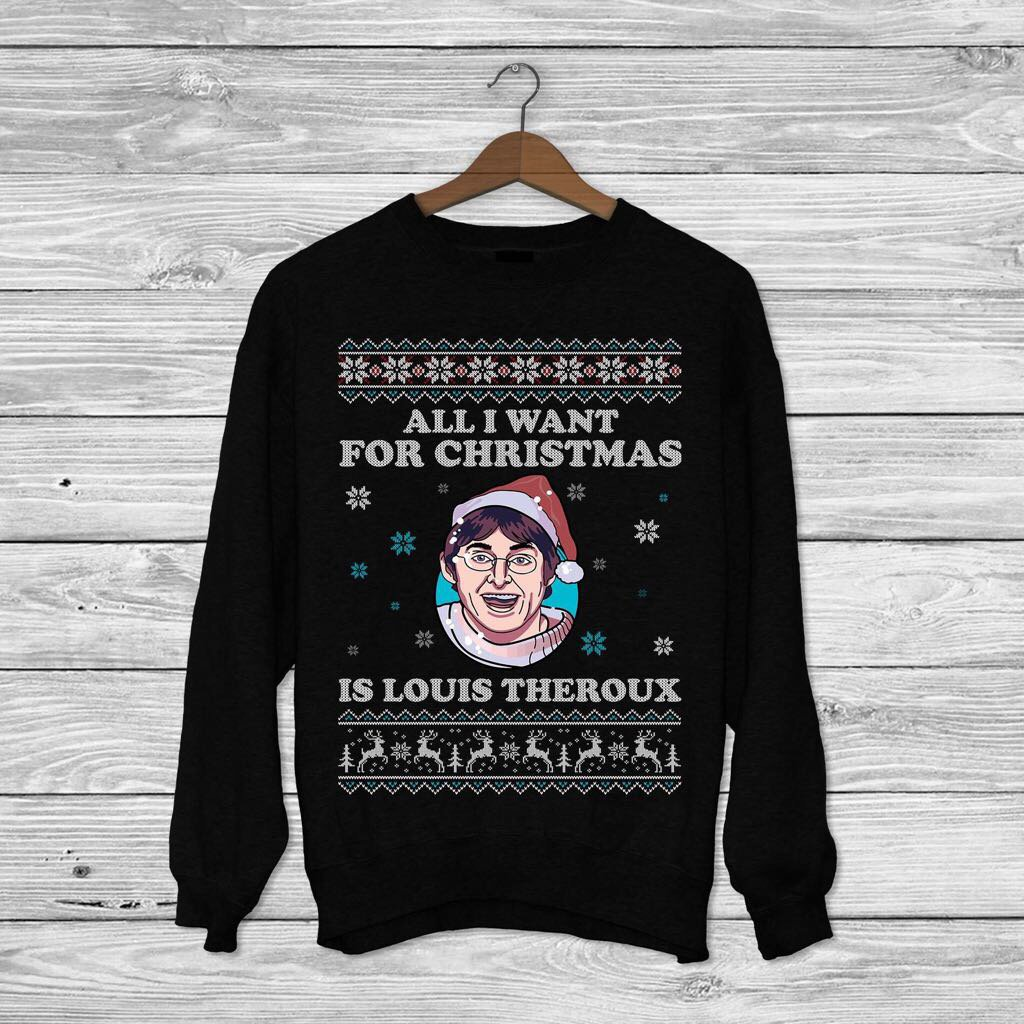 ca0fe67ef988 The jumper features subtle snowflake and reindeer-themed borders, the words  'all I want for Christmas is Theroux' and the pièce de résistance, Louis's  face ...